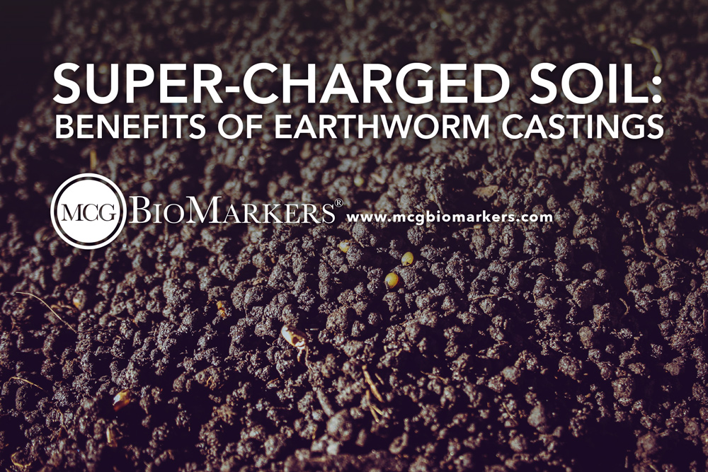 super-charged-soil-the-benefits-of-earthworm-castings-1